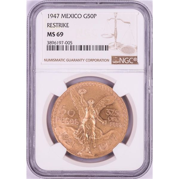 1947 Mexico 50 Pesos Gold Coin NGC MS69 Restrike