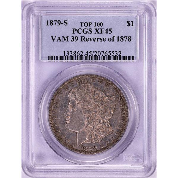 1879-S Reverse of 1878 VAM-39 Top 100 $1 Morgan Silver Dollar Coin PCGS XF45