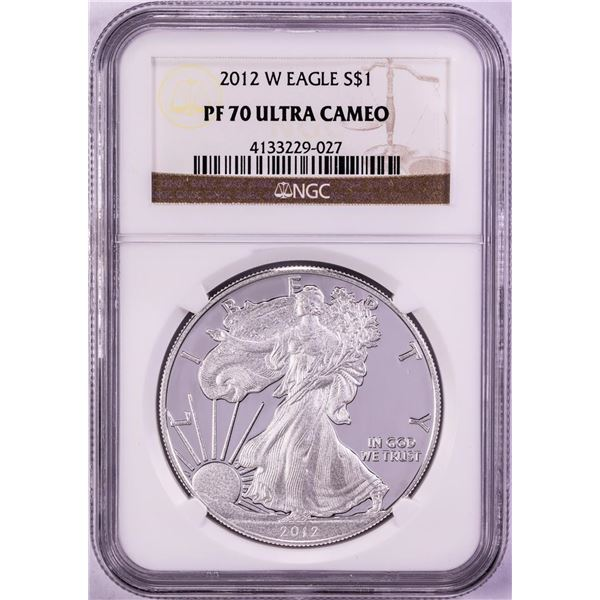 2012-W $1 Proof American Silver Eagle Coin NGC PF70 Ultra Cameo