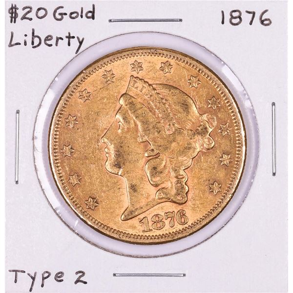 1876 Type 2 $20 Liberty Head Double Eagle Gold Coin