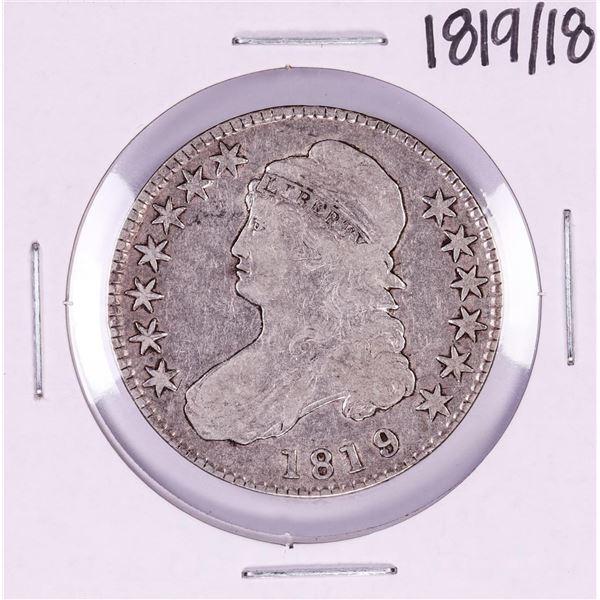 1819/18 Capped Bust Half Dollar Coin