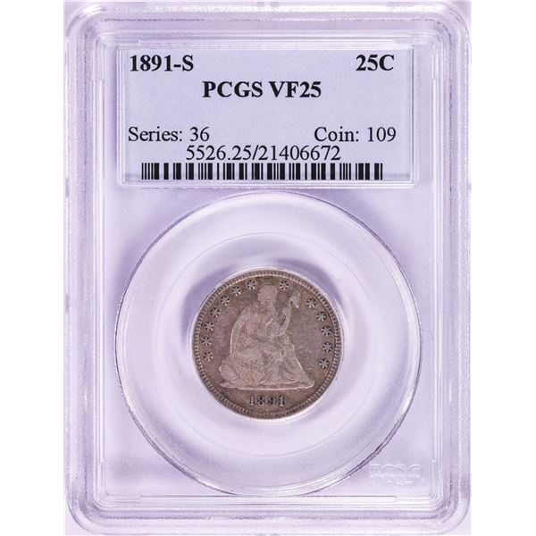 1891-S Seated Liberty Quarter Coin PCGS VF25