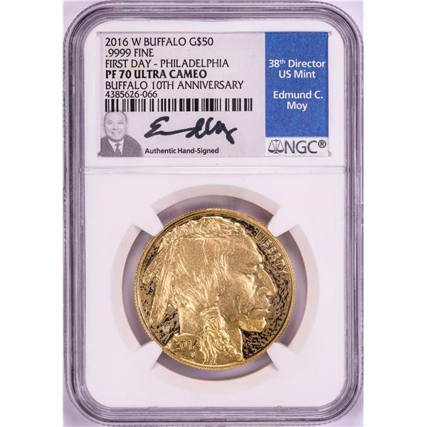 2016-W $50 Proof American Buffalo Gold Coin NGC PF70 First Day Moy Signature Phil.