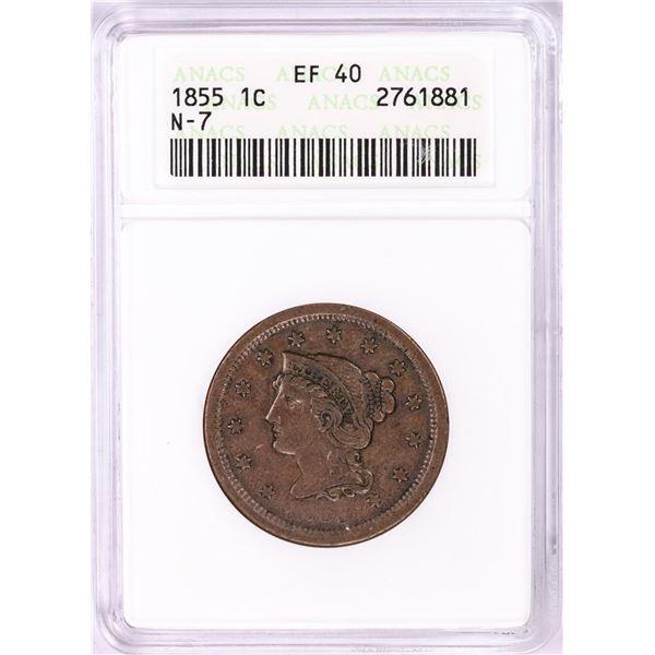 1855 Braided Hair Large Cent Coin ANACS EF40 N-7