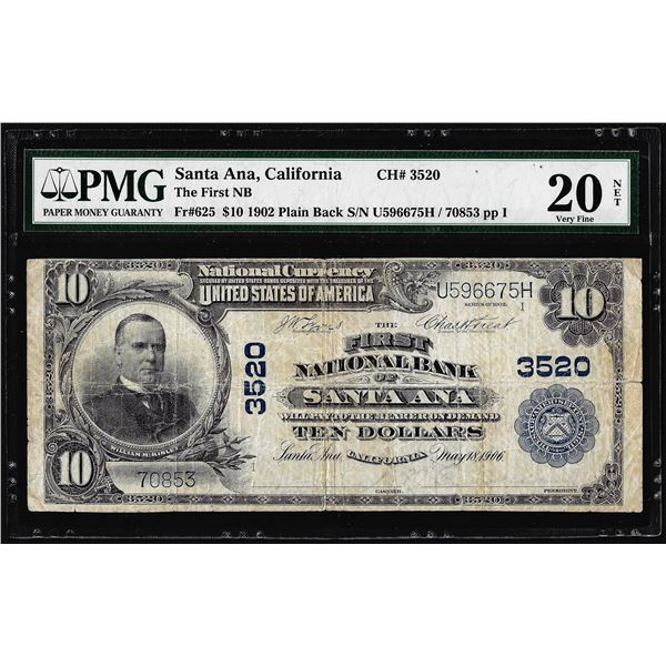1902 $10 The First NB of Santa Ana, CA National Note CH# 3520 PMG Very Fine 20 Net