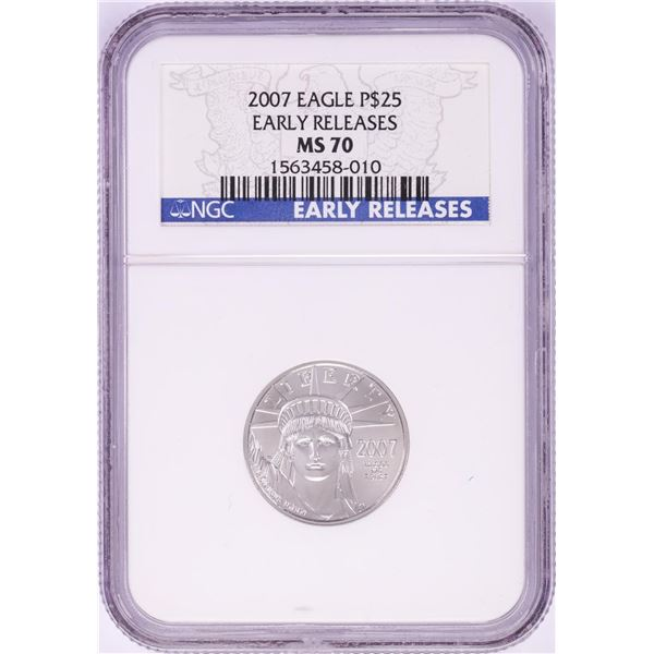 2007 $25 Platinum American Eagle Coin NGC MS70 Early Releases
