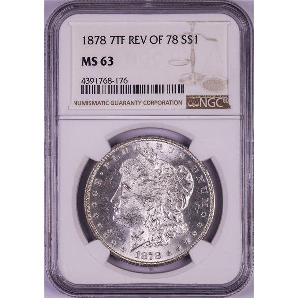 1878 7TF Reverse of 78' $1 Morgan Silver Dollar Coin NGC MS63