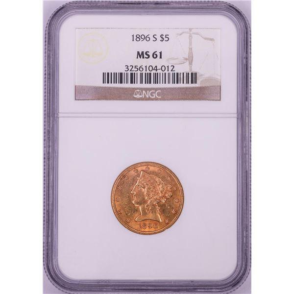 1896-S $5 Liberty Head Half Eagle Gold Coin NGC MS61