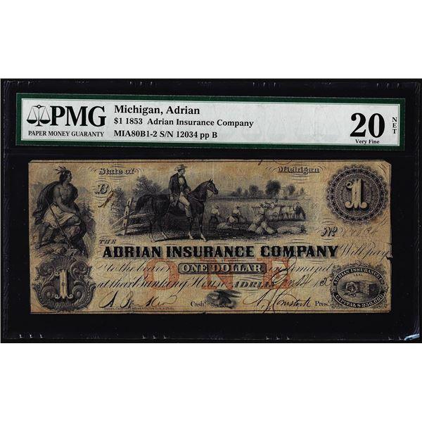 1853 $1 Adrian Insurance Company Michigan Obsolete Note PMG Very Fine 20 Net