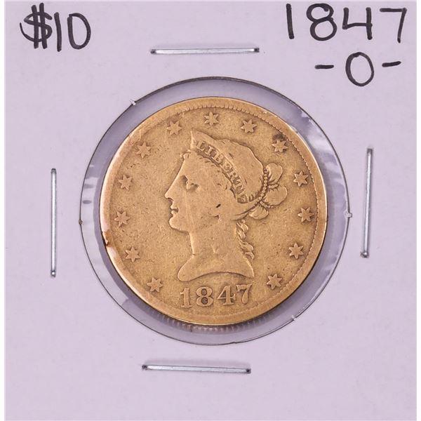 1847-O $10 Liberty Head Eagle Gold Coin