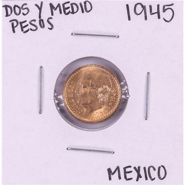 1945 Mexico Dos Y Medio Pesos Gold Coin