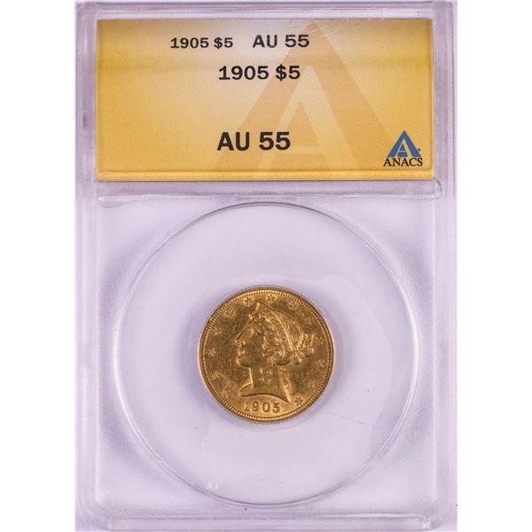 1905 $5 Liberty Head Half Eagle Gold Coin ANACS AU55