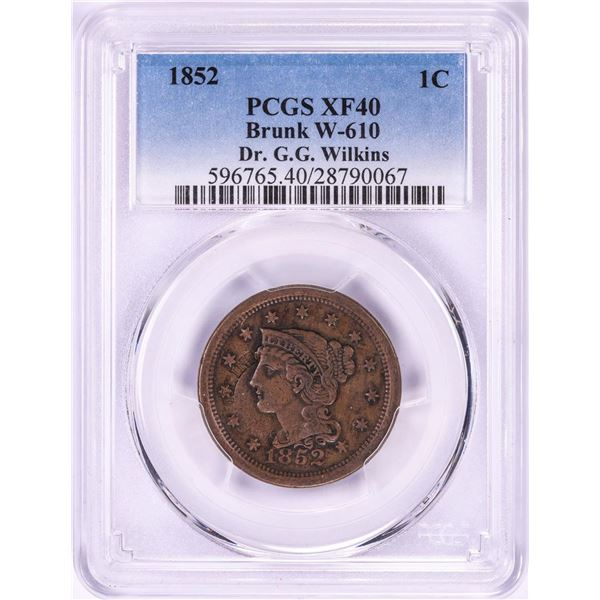 1852 Large Braided Hair Cent Coin PCGS XF40 Brunk W-610
