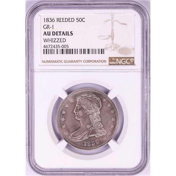 1836 Reeded Edge Capped Bust Half Dollar Coin GR-1 NGC AU Details