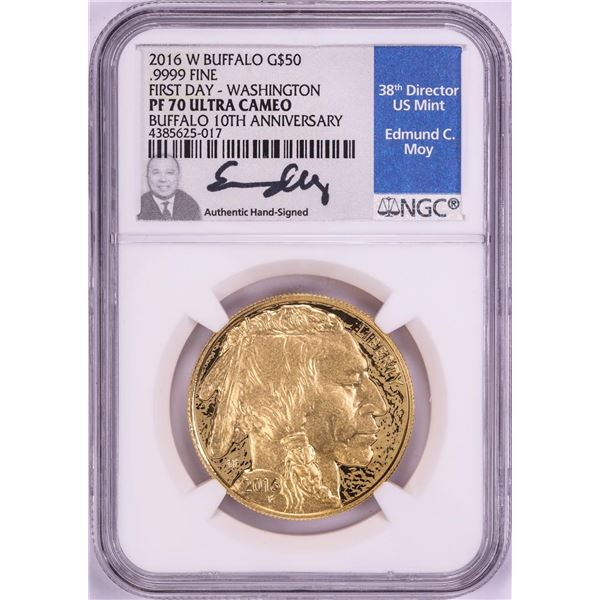 2016-W $50 Proof American Buffalo Gold Coin NGC PF70 First Day Moy Signature Washington