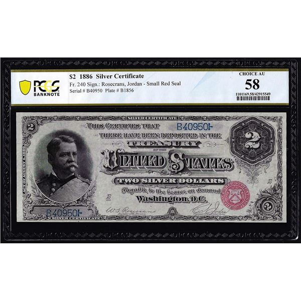 1886 $2 Silver Certificate Note Fr.240 PCGS Choice About Uncirculated 58