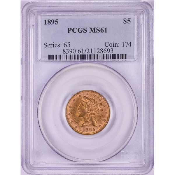 1895 $5 Liberty Head Half Eagle Gold Coin PCGS MS61