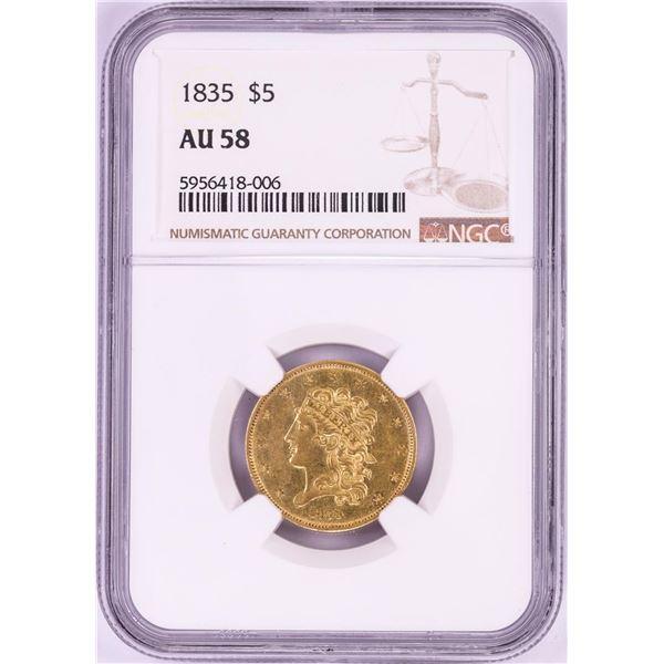1835 $5 Classic Head Half Eagle Gold Coin NGC AU58