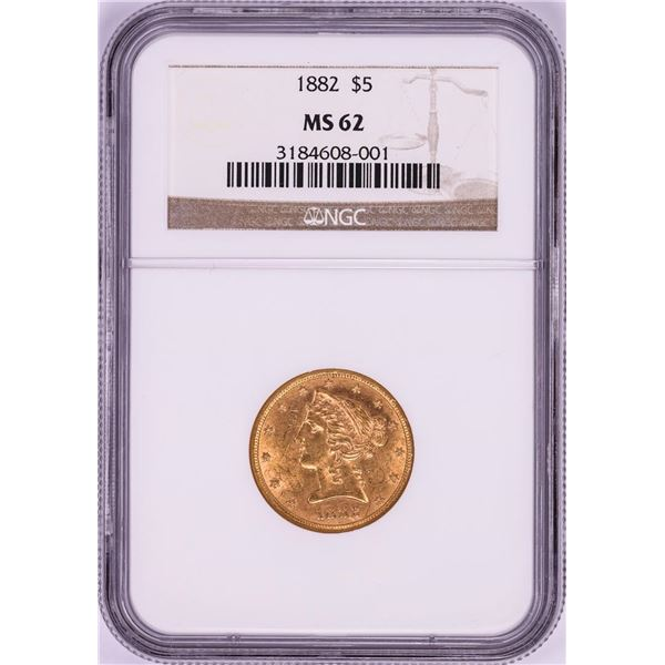 1882 $5 Liberty Head Half Eagle Gold Coin NGC MS62