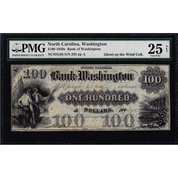 1850's $100 Bank of Washington North Carolina Obsolete Note PMG Very Fine 25 Net