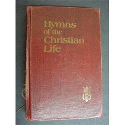 1978 BOOK - HYMNS OF THE CHRISTIAN LIFE #2360025