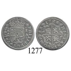 """Madrid, Spain, milled 1 real """"pistareen,"""" Philip V, 1726/1A, unique overdate."""