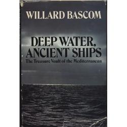 Bascom, Willard. Deep Water, Ancient Ships (1976, HB/DJ, VF).
