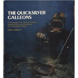 Borrell, Pedro. The Quicksilver Galleons (undated, SC, VG), inscribed by Tracy Bowden.