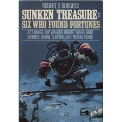 Burgess, Robert F. Sunken Treasure:  Six Who Found Fortunes (1988, HB/DJ, F), inscribed by Mel Fishe