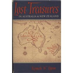 Byron, Kenneth. Lost Treasures in Australia and New Zealand (1964, HB/DJ, VG, previous owner's handw