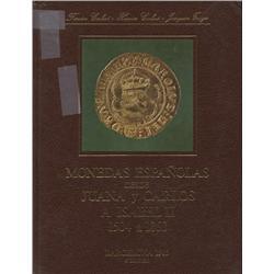 Calicó-Calicó-Trigo. Monedas españolas desde Juana y Carlos a Isabel II 1504-1868, 6th edition (1985