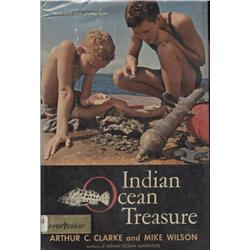 Clarke, Arthur and Wilson Mike. Indian Ocean Treasure (1964, HB/DJ, VG, ex-lib).