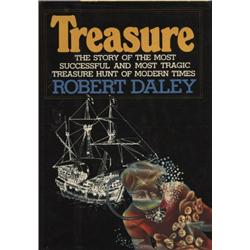 Daley, Robert. Treasure (1977, HB/DJ, F), inscribed by Mel Fisher.