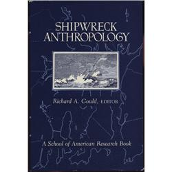 Gould, Richard A. (ed). Shipwreck Anthropology (1983, HB/DJ, VF).