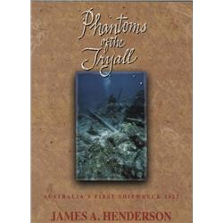 Henderson, James. Phantoms of the Tryall (1993, SC, VF with former owner's signature inside cover).