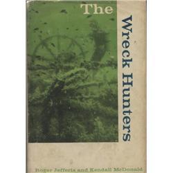 Jefferis, Roger and Kendall McDonald. The Wreck Hunters (1966, HB/DJ, VG).