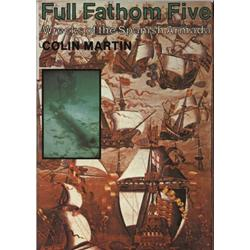 Martin, Colin. Full Fathom Five: Wrecks of the Spanish Armada (1975, HB/DJ, mint).