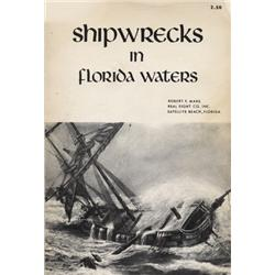 Marx, Robert F. Shipwrecks in Florida Waters (1969, SC, F).