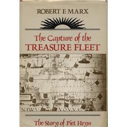 Marx, Robert. The Capture of the Treasure Fleet (1973, HB/DJ, VF), inscribed by author.