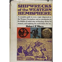 Marx, Robert. Shipwrecks of the Western Hemisphere (1975, HB/DJ, F), inscribed by author.