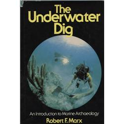 Marx, Robert. The Underwater Dig (1975, HB/DJ, VF), inscribed by author.
