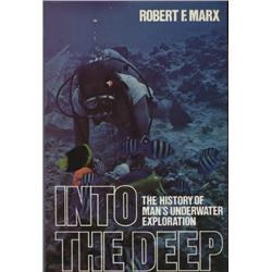 Marx, Robert. Into the Deep (1978, HB/DJ, VF), inscribed by author.