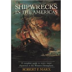 Marx, Robert. Shipwrecks in the Americas (1983, HB/DJ, VF), inscribed by author.