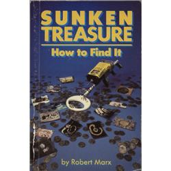 Marx, Robert. Sunken Treasure: How to Find It (1990, SC, VG), inscribed by author.