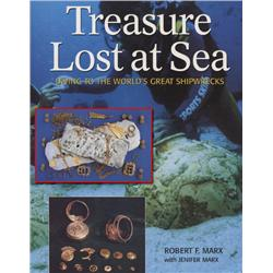 Marx, Robert. Treasure Lost at Sea (2003, SC, VF).