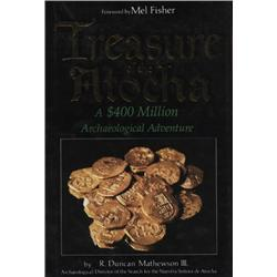Mathewson, R. Duncan, III. Treasure of the Atocha (1987 2nd printing, HB/DJ, VF).