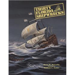 McCarthy, Kevin. Thirty Florida Shipwrecks (1992, SC, VF).