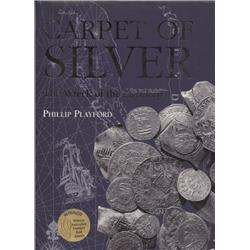 Playford, Philip. Carpet of Silver: The Wreck of the Zuytdorp (1998, HB/DJ, mint).
