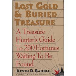 Randle, Kevin. Lost Gold and Buried Treasure (1995, HB/DJ, mint).