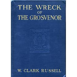 Russell, W. Clark. The Wreck of the Grosvenor (undated, HB, VG).